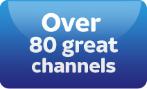 Over 80 great channels