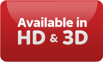 Available in HD & 3D
